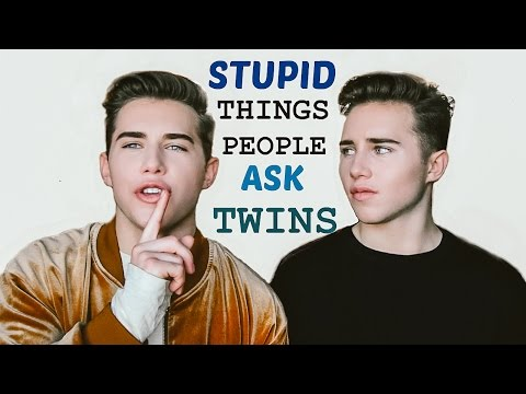 STUPID THINGS PEOPLE ASK TWINS