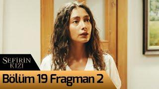 Sefirin Kızı 19. Bölüm 2. Fragman
