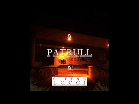 Patrull - (Prod. LOCCI)