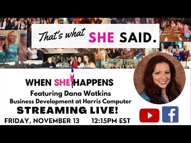 When SHE Happens -