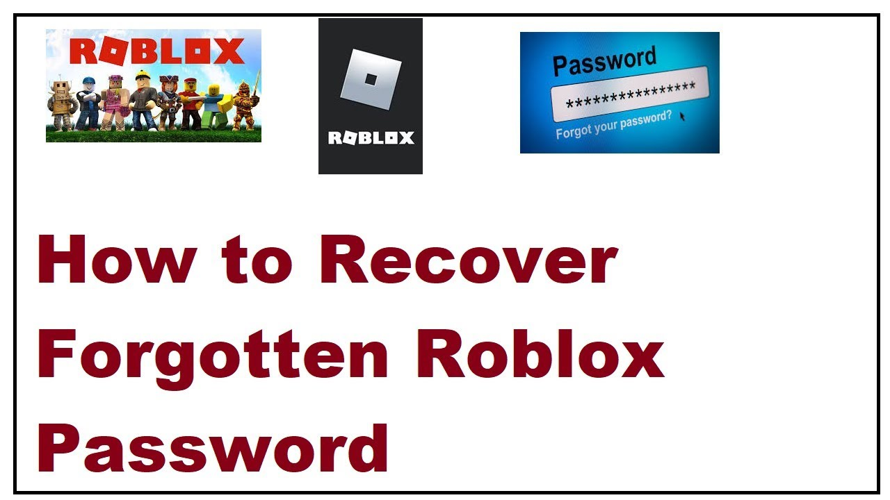 How To Recover Forgotten Roblox Password 2019 Youtube