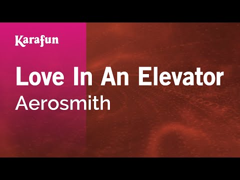 Karaoke Love In An Elevator - Aerosmith *