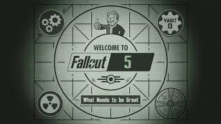 Top 7 What Fallout 5 Needs to be Great