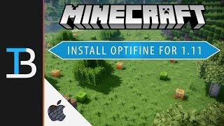 How to Install Optifine for Minecraft 1.11 on a Mac - (Run Minecraft without Lag on a Mac)