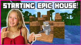 STARTING TO BUILD MY EPIC HOUSE!!!