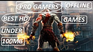 2018 - Top 10 best HD OFFLINE Games for Android Under 100MB || Pro Gamers