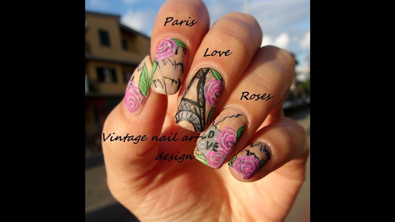 Mix And Match Vintage Wallpaper Nail Art Paris Roses Youtube
