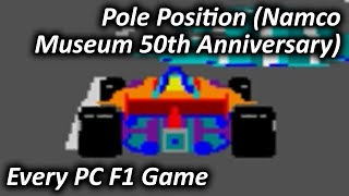Pole Position (Namco Museum 50th Anniversary) (2005) - Every PC F1 Game