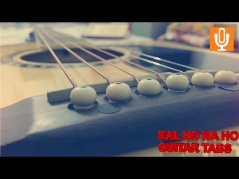 KAL HO NA HO GUITAR TABS/LEADS - YouTube