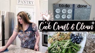 COOK CRAFT & CLEAN WITH ME 2019 :: SAHM SPEED CLEANING MOTIVATION :: DIY CHORE CHART & EASY RECIPE