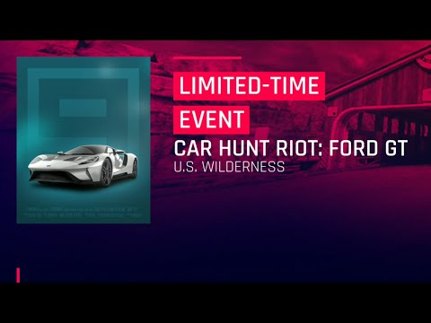 Car Hunt Riot - Ford GT | US Wilderness | Limited Time Event