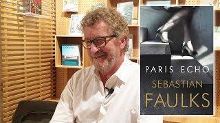 Sebastian Faulks: The Waterstones Interview