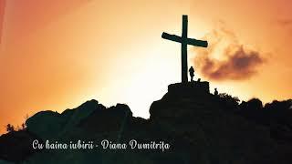 Diana Dumitrita Cu haina iubirii Oastea Domnului 2019