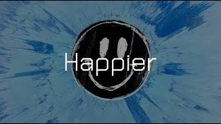 [แปลไทย] Happier - Ed Sheeran Mp3