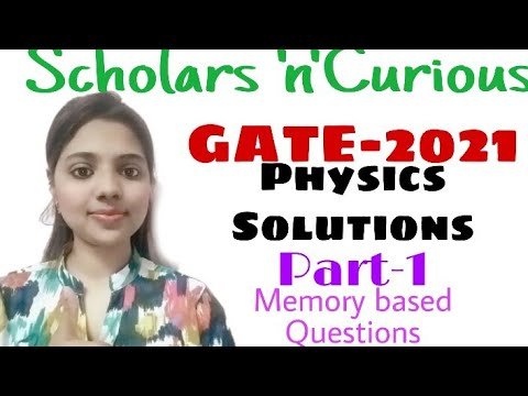 #gate2021 #gatephysicssolution GATE 2021 PHYSICS solutions Part 1