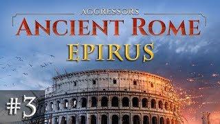 Let's Play Aggressors Ancient Rome #3: Rom schlägt zu (Epirus)