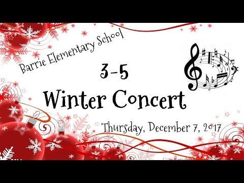 Barrie Elementary School Winter Concert [3-5]