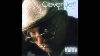 """Gangsta Jazz"" - Clever Jeff, Jazz Hop Soul album"