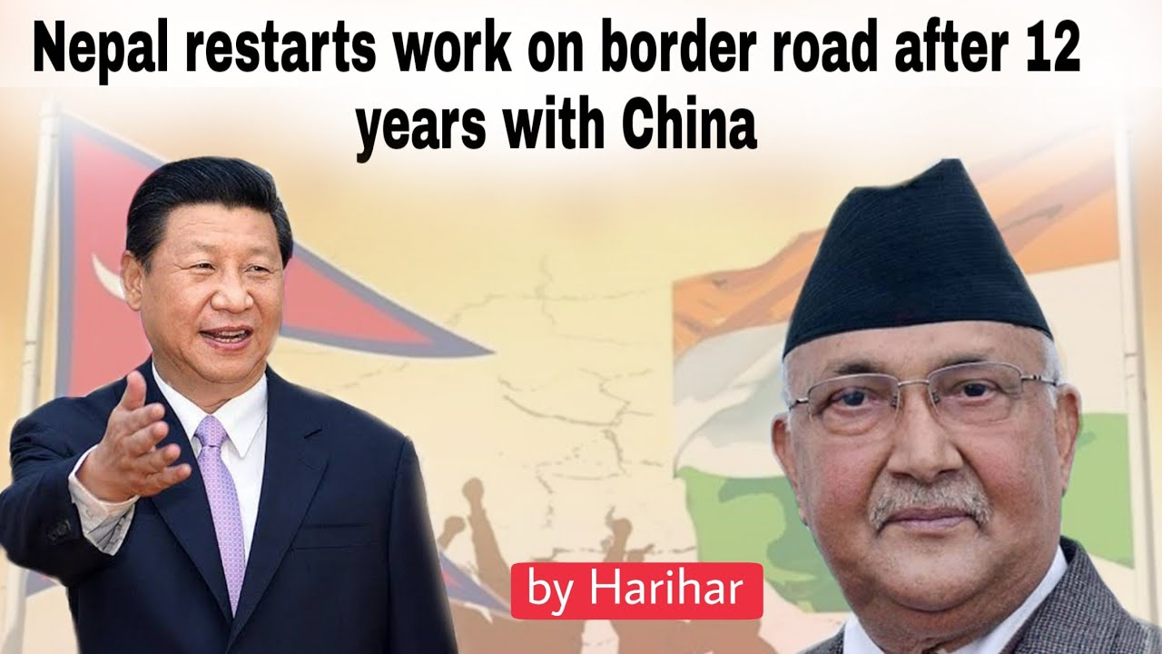 How Nepal restarts work on border road after 12 years with China ...