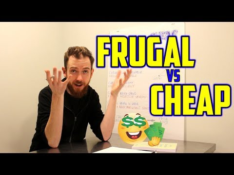 Financial Independence Retire Early - Frugal vs Cheap - Why Frugal Living is Good