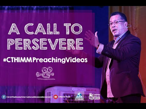 A Call To Persevere | Bishop Rod Cubos