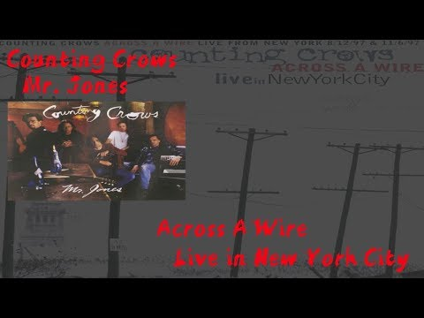 Counting Crows - Mr  Jones - Across A Wire - Live In New York ( Lyrics ) mp3