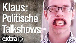 Die Sendung mit dem Klaus: Politische Talkshows