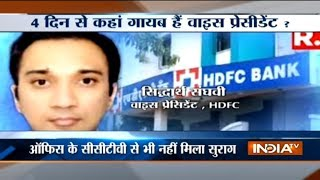 HDFC Vice President goes missing from office for 3 Days