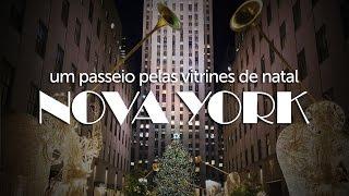 Passeie pelas vitrines de Natal em Nova York | Desfrute Pelo Mundo - Lucilia Diniz