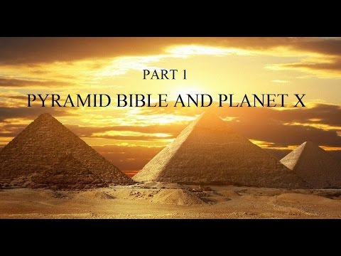 The Biggest Secret Of Mankind  Pt 1 - Pyramid, Bible and Planet X ( INTL SUB  )