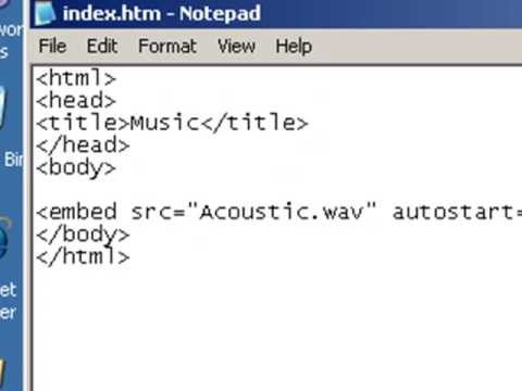Adding Background Music In Web Site using Notepad