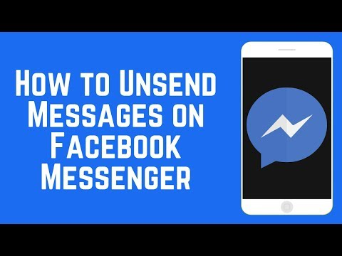 How To Unsend Messages On Facebook Messenger 2018