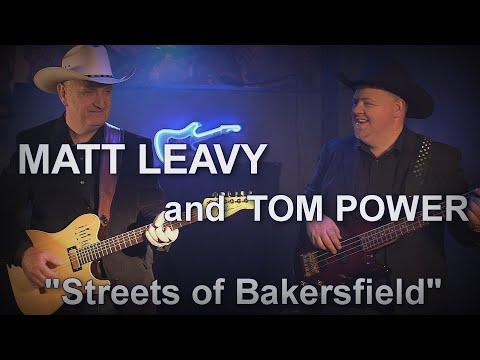 """Streets of Bakersfield""   Tom Power and Matt Leavy"