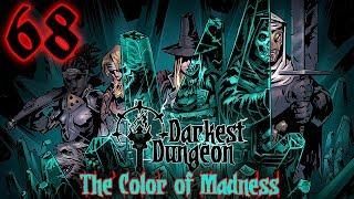 Blind and Illiterate | Darkest Dungeon | 68