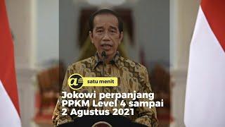 PPKM Level 4 diperpanjang sampai 2 Agustus 2021