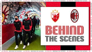 Behind The Scenes   Crvena Zvezda V AC Milan