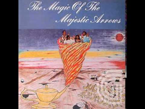 The Majestic Arrows - The Magic Of Your Love