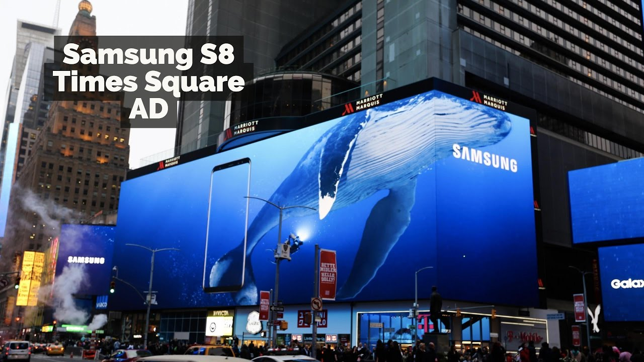 Samsung S8 Times Square Ad 2017 Youtube