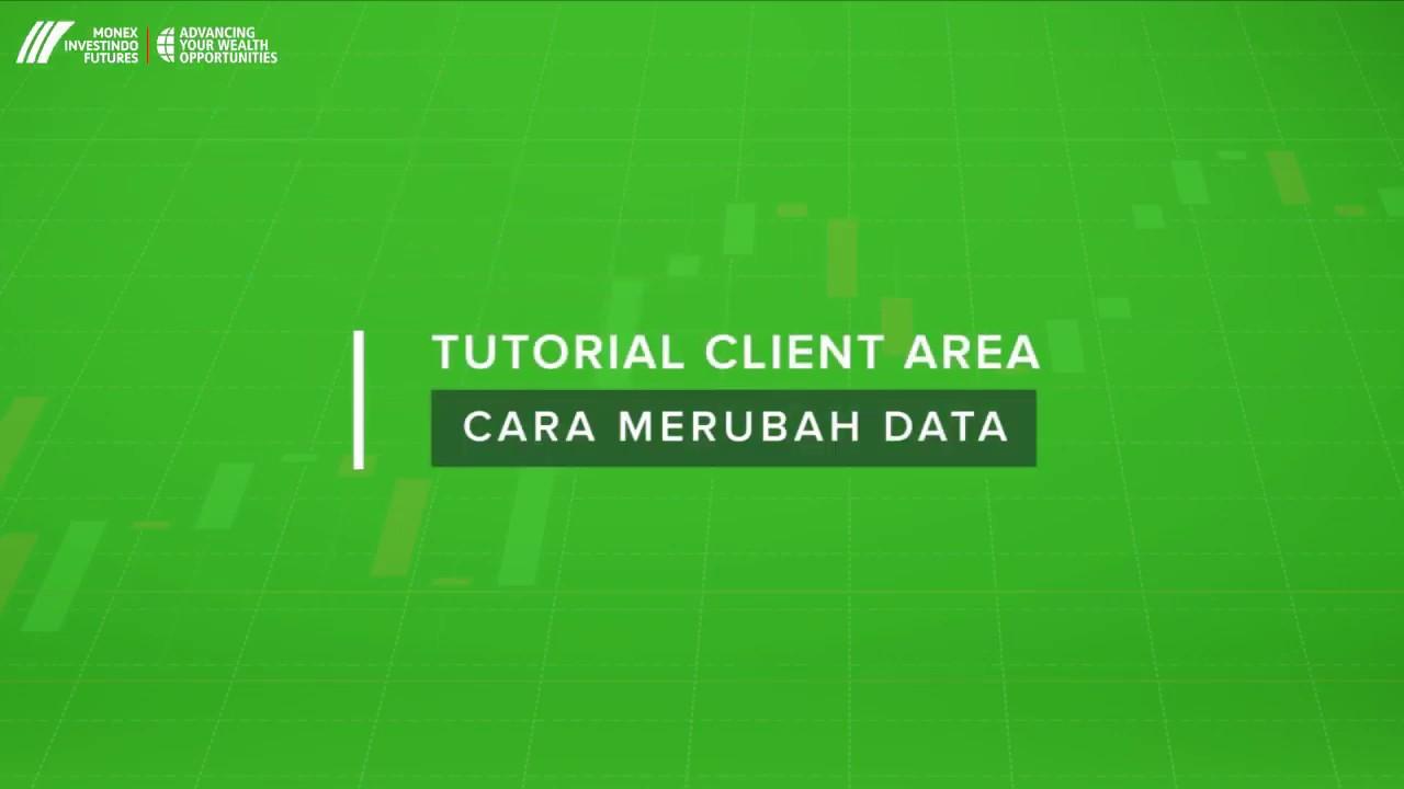 Mifx Client Area Tutorial Cara Merubah Data Youtube