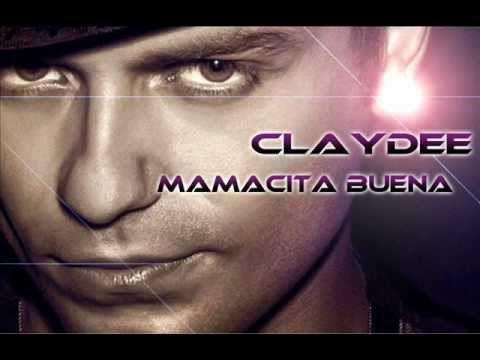 Claydee - Mamacita buena (OFFICIAL SONG)