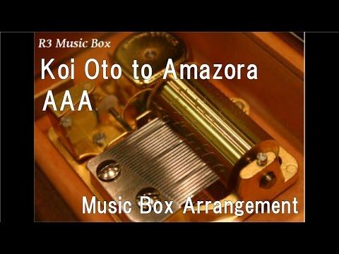 Koi Oto to Amazora/AAA [Music Box]