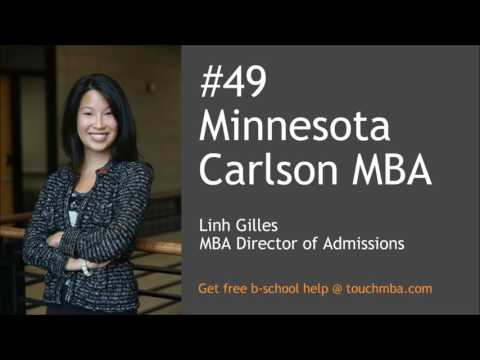 Minnesota Carlson MBA Admissions Interview with Linh Gilles