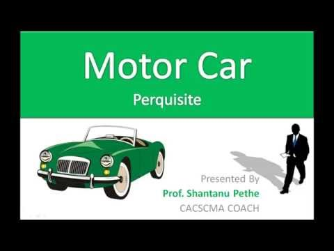 IT=09A= Valuation of Motor Car Perquisite (Salary Head - Income Tax Act 1961)