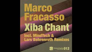 Marco Fracasso - Xiba Chant (Main Treatment) - Deeper Shades Rec. AFRO HOUSE DEEP