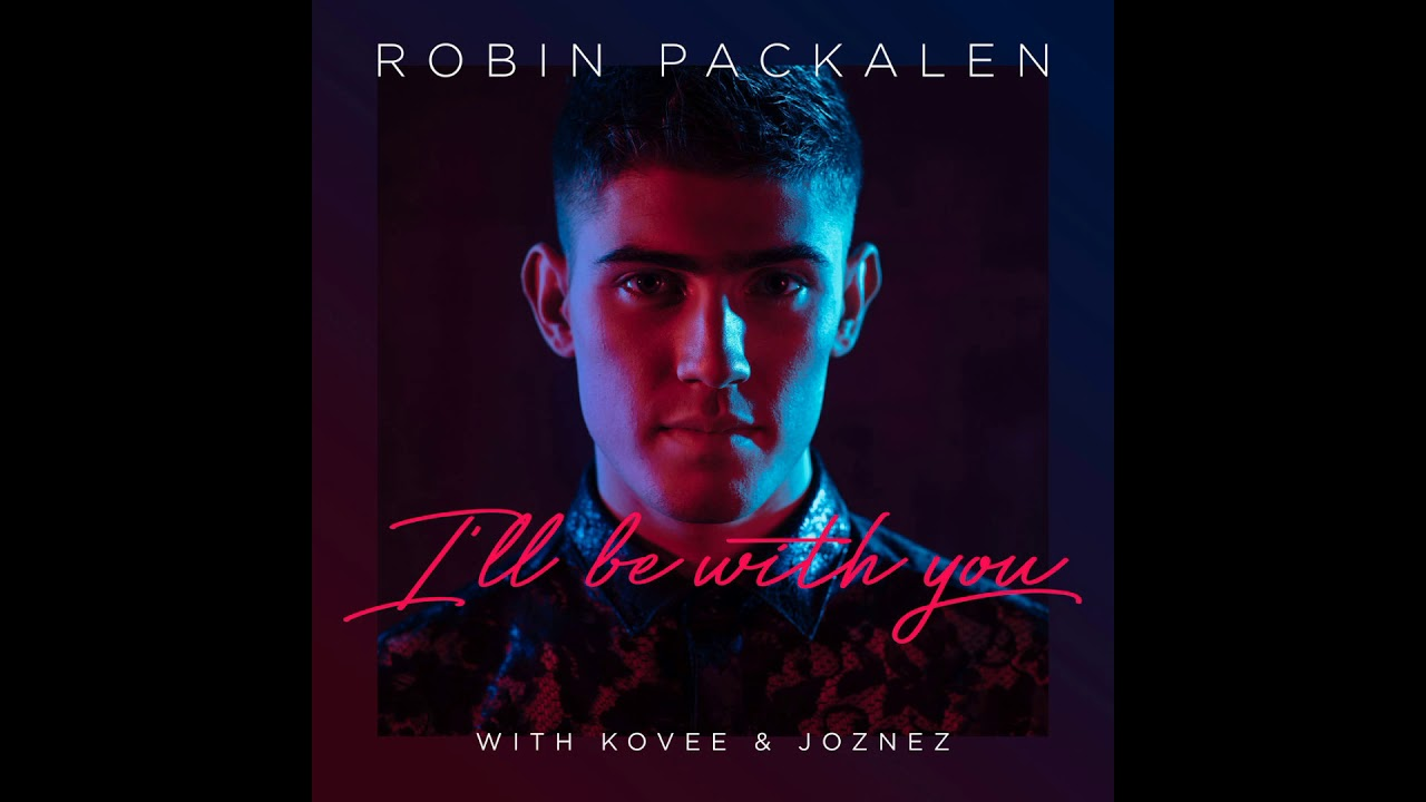 Robin Packalen ILl Be With You