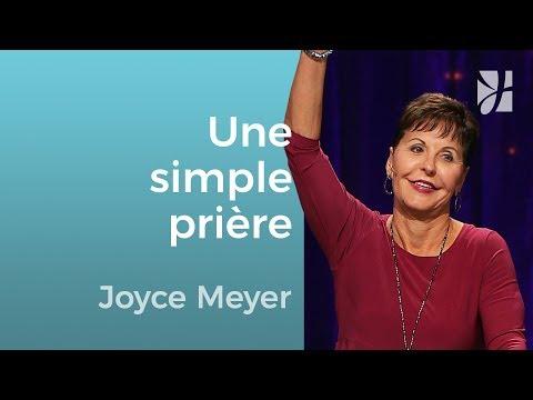 La puissance de la prière simple - Joyce Meyer - Grandir avec Dieu