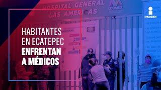 Acusan a médicos de matar a pacientes en hospital de Ecatepec | Noticias con Ciro Gómez Leyva