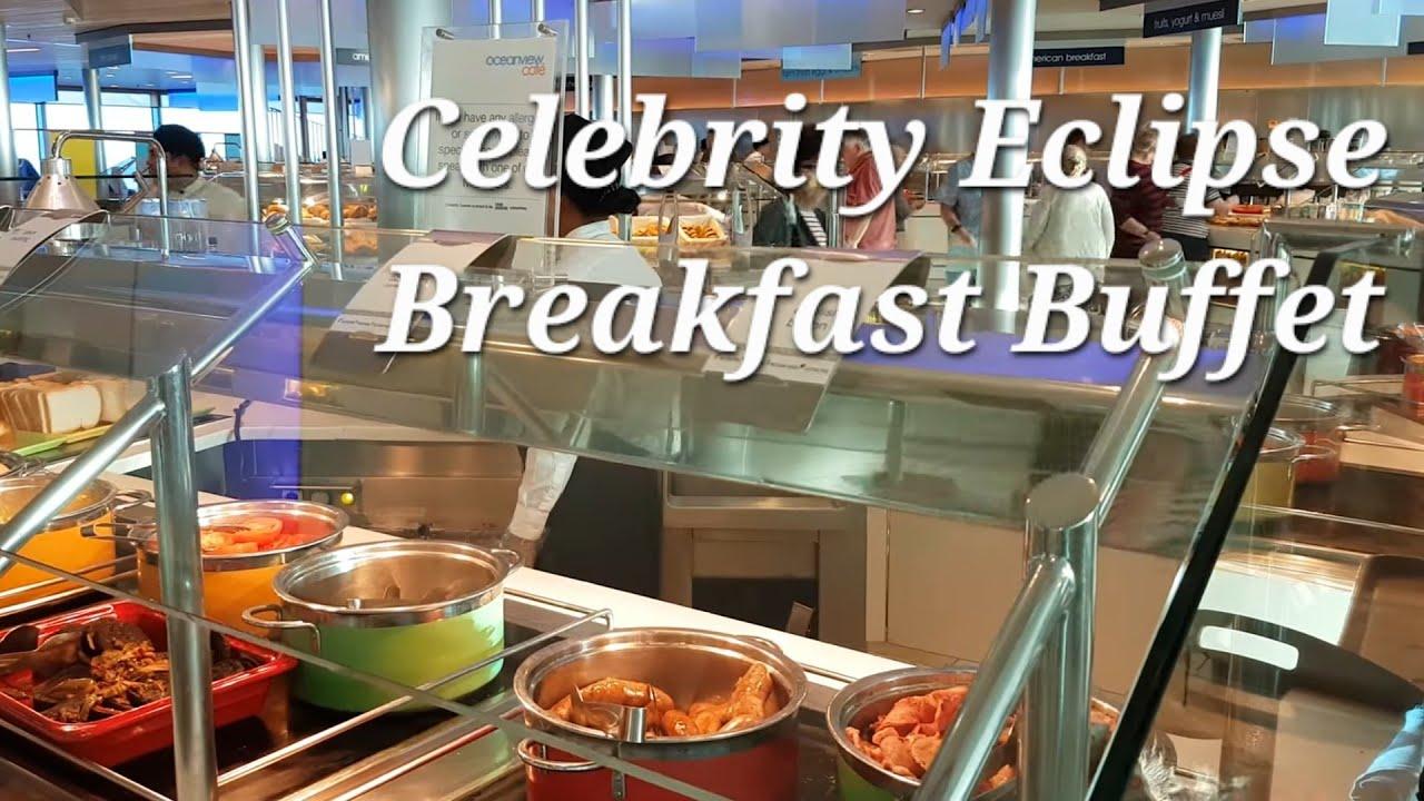 Celebrity Cruises Eclipse Oceanview Breakfast Cafe Buffet