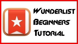 Introduction to Wunderlist - Lists on Web / Productivity App  - Tutorial for Beginners