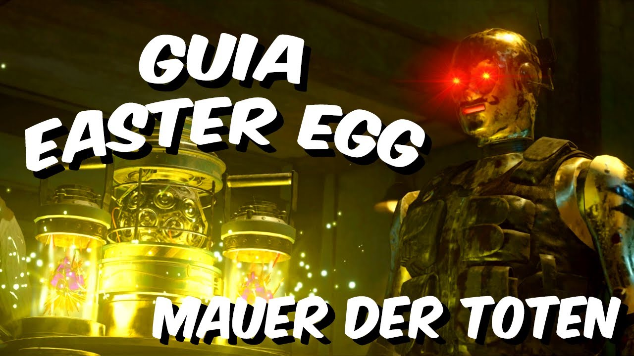 Guiá Completa Easter Egg | Mauer der toten